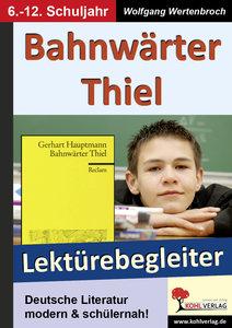 Bahnwärter Thiel - Lektürebegleiter