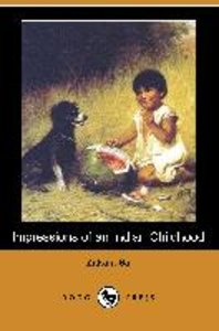 Impressions of an Indian Childhood (Dodo Press)