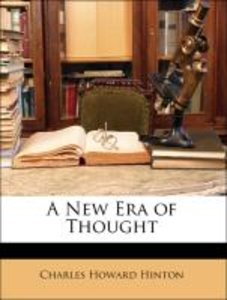 A New Era of Thought