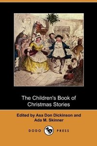The Children's Book of Christmas Stories (Dodo Press)