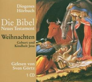 Die Bibel. Geburt und Kindheit Jesu