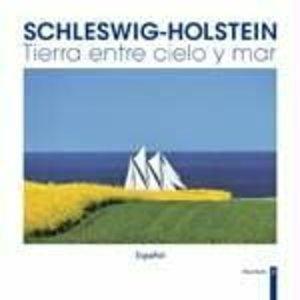 Schleswig-Holstein - Tierra entre cielo y mare