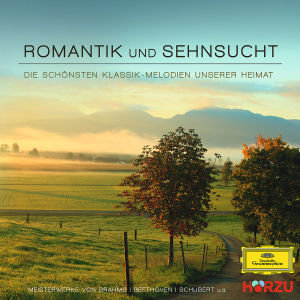Romantik & Sehnsucht-Klassik Unserer Heimat
