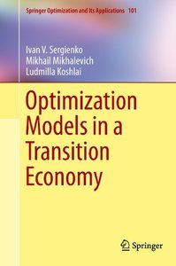 Optimization Models in a Transition Economy