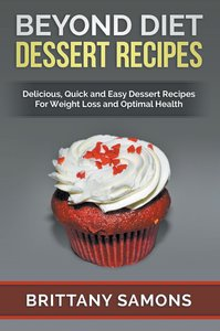 Beyond Diet Dessert Recipes