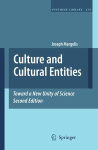 Culture and Cultural Entities - Toward a New Unity of Science