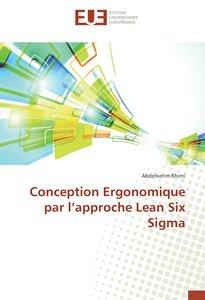 Conception Ergonomique par l'approche Lean Six Sigma
