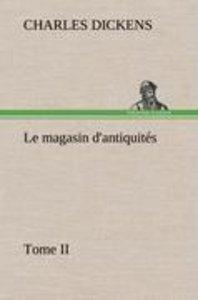 Le magasin d'antiquités, Tome II