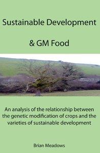 Sustainable Development & GM Food