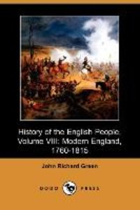 History of the English People, Volume VIII