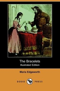 The Bracelets (Illustrated Edition) (Dodo Press)