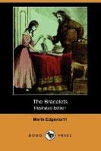 The Bracelets (Illustrated Edition) (Dodo Press)