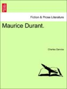 Maurice Durant. Vol. II.