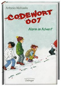 Codewort 007 - Alarm im Advent (Bd. 4)