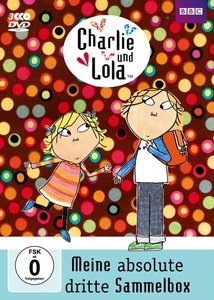 Charlie und Lola - Meine absolute dritte Sammelbox