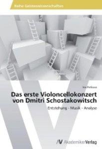 Das erste Violoncellokonzert von Dmitri Schostakowitsch