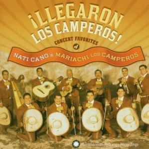 Llegaron Los Camperos!: Nati Cano's Mariachi Los