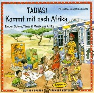 TADIAS! Kommt mit nach Afrika