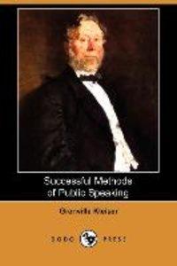 Successful Methods of Public Speaking (Dodo Press)