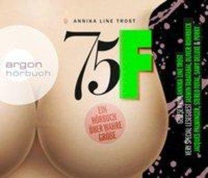 75F - Ein Hörbuch über wahre Größe