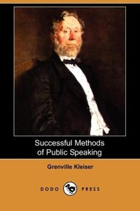Successful Methods of Public Speaking (Dodo Press)