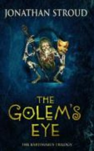 Bartimaeus 2. The Golem's Eye
