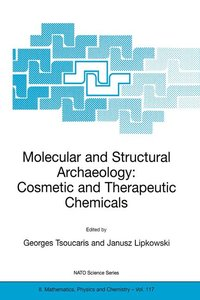 Molecular and Structural Archaeology: Cosmetic and Therapeutic C