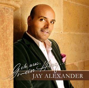 Alexander,Jay;Geh Aus,Mein Herz