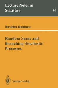 Random Sums and Branching Stochastic Processes
