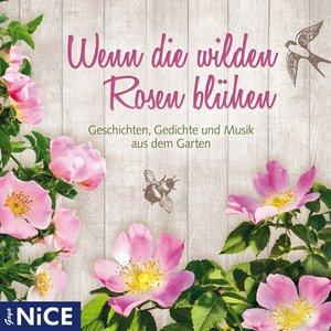 Wenn Die Wilden Rosen Blühen.Geschichten,Gedicht