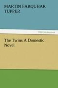 The Twins A Domestic Novel