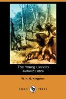 The Young Llanero (Illustrated Edition) (Dodo Press) - zum Schließen ins Bild klicken