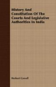 History And Constitution Of The Courts And Legislative Authoriti