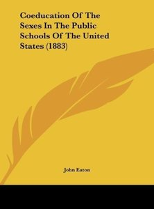 Coeducation Of The Sexes In The Public Schools Of The United Sta