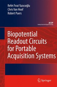 Biopotential Readout Circuits for Portable Acquisition Systems