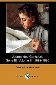Journal Des Goncourt, Serie III, Volume III
