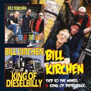 Tied To The Wheel/King Of Dieselbilly