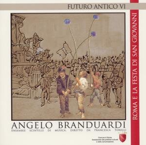 Futuro Antico VI-Roma E La Festa