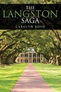 The Langston Saga