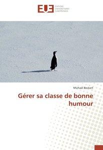 Gérer sa classe de bonne humour