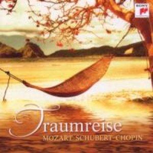 Traumreise - Mozart/Schubert/Chopin
