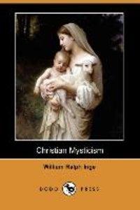 Christian Mysticism (Dodo Press)
