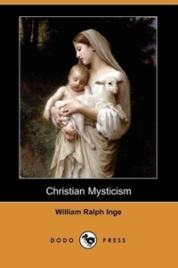 Christian Mysticism (Dodo Press)