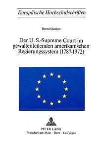 Der U.S.-Supreme Court im gewaltenteilenden amerikanischen Regie