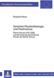 Zwischen Physikotheologie und Positivismus