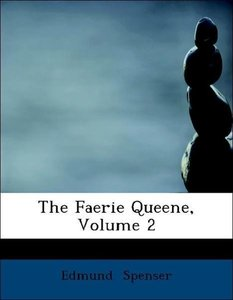 The Faerie Queene, Volume 2