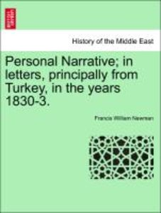 Personal Narrative; in letters, principally from Turkey, in the