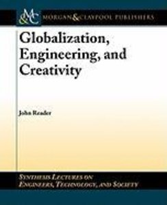 Globalization, Engineering, and Creativity