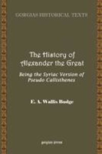 The History of Alexander the Great, Being the Syriac Version of