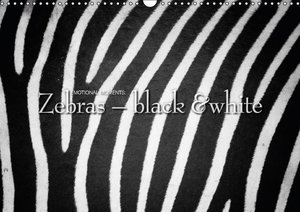 Emotional Moments: Zebras - black & white UK Version (Wall Calen
